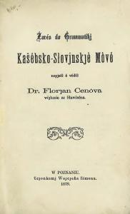 Florian Ceynowa, Zarés do grammatikj  kašébsko-slovjinskjè mòvé, Ponań 1879
